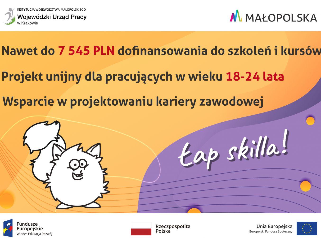 Informujemy, że 01.07.2021 ruszyła II tura rekrutacji do projektu Wojewódzkiego Urzędu Pracy pn. Łap skilla! .