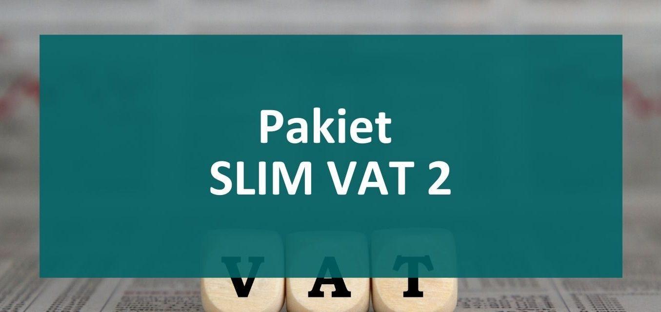Pakiet Slim VAT 2 już od 1 października!